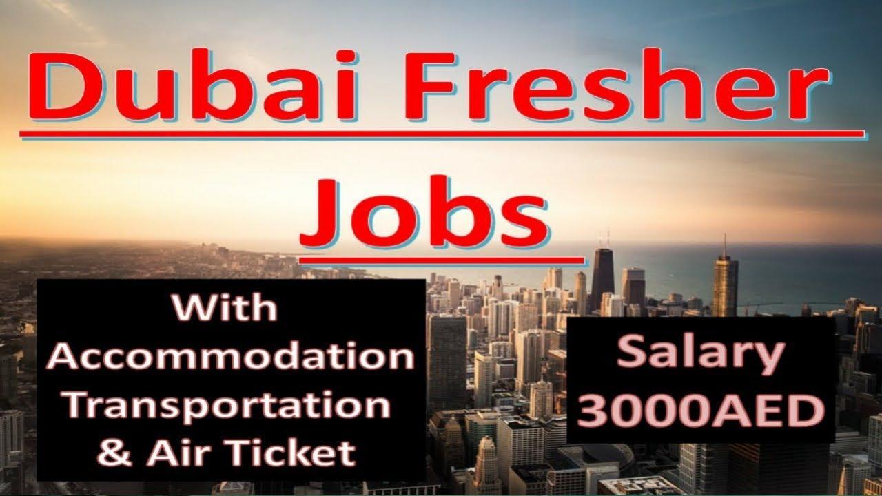 Dubai Fresher Jobs 2019 Sunday Special Jobs Available Now  - Dubai