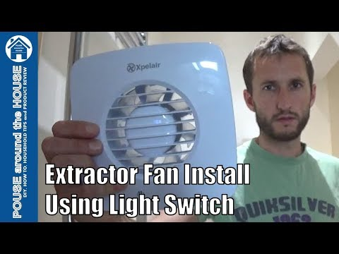 how-to-fit-a-bathroom-extractor-fan-using-light-switch.-extractor-fan-installation.-xpelair-dx100