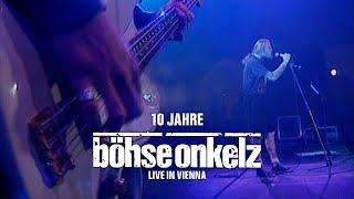 Böhse Onkelz - 10 Jahre (Live in Vienna)