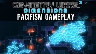 Geometry Wars 3: Dimensions - Pacifism Gameplay