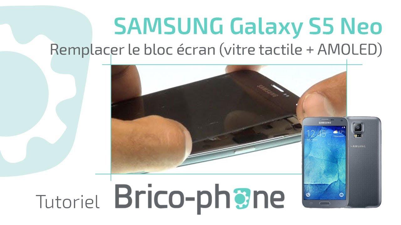 Tutoriel Samsung Galaxy S5 Neo Remplacer Le Bloc écran Vitre