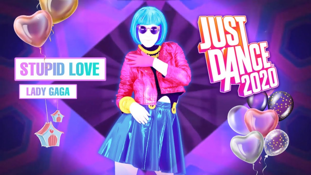 Stupid Love by Lady Gaga | Fanmade Mashup | Just Dance 2020