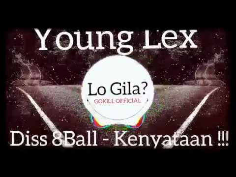 YOUNG LEX   LO GILA  Diss 8ball