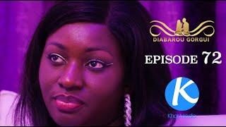 """Série - Diabarou Gorgui - """"La femme du chef"""" -Episode 72 VOSTFR"""