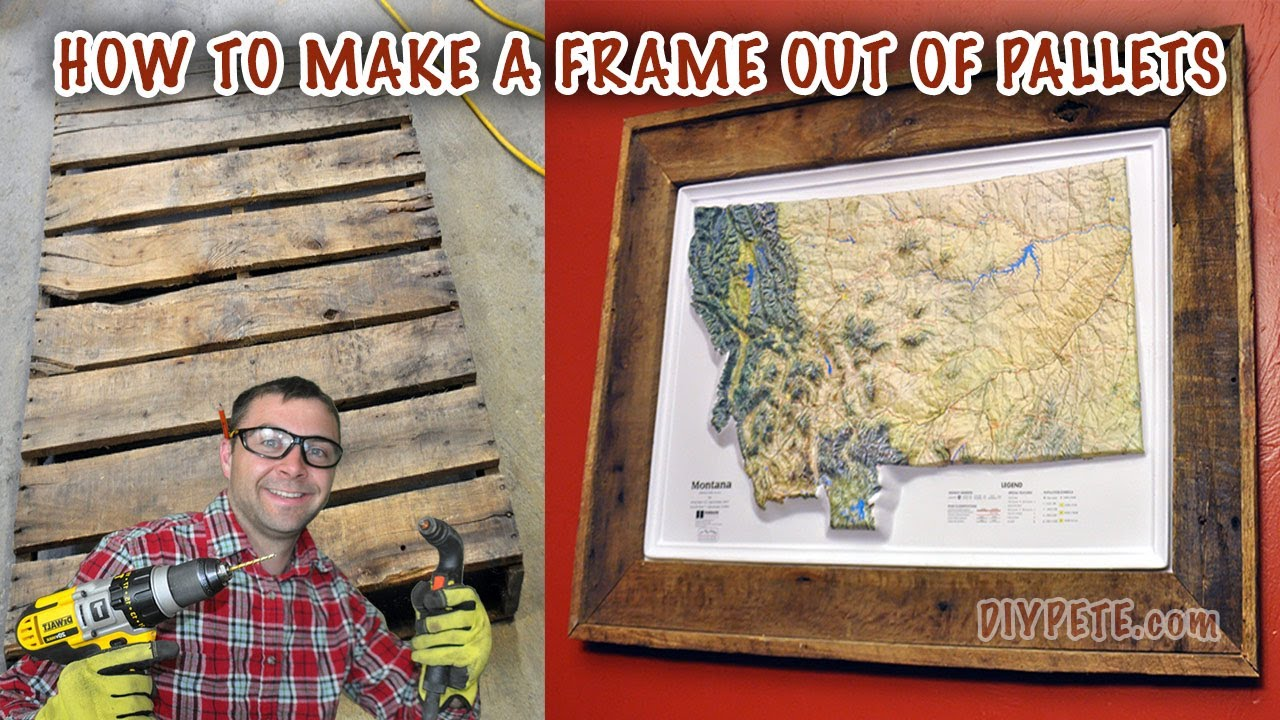 How To Make A Frame Out Of Pallet Map Or Picture