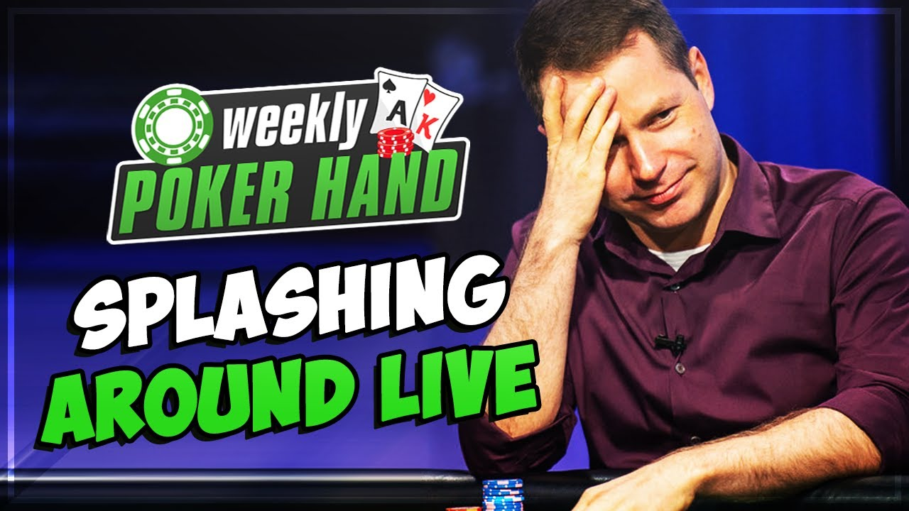 Splashing Around in a Live Cash Game!