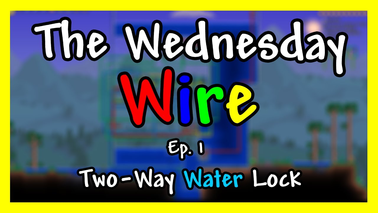 Terraria 13 Wiring Guide The Wednesday Wire 1 Two Way Airlock Ideas Entrance