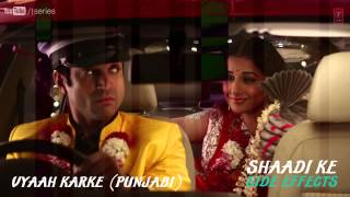 Tauba Main Vyaah Karke Pachtaya (Punjabi) Full Song (Audio) Shaadi Ke Side Effects | Farhan Akhtar