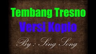 Tembang Tresno Karaoke No Vocal