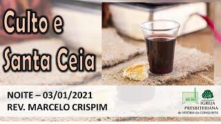 Culto e Santa Ceia - Hebreus 12.4-13