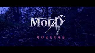 MoLD -  Horrors  (OFFICIAL MUSIC VIDEO)