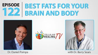 Best Fats For Your Brain and Body with Dr. Barry Sears - CHTV 122
