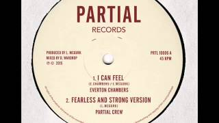 "Everton Chambers - I Can Feel - Partial Records 10"" PRTL10006A"