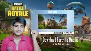 How to Download & Install Fortnite Mobile in any Android Device .. !!
