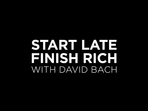 Start Late, Finish Rich with David Bach