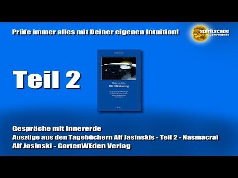 Gespräche mit Innererde - Teil 2 - Nasmacrai (Alf & Christa Jasinski)