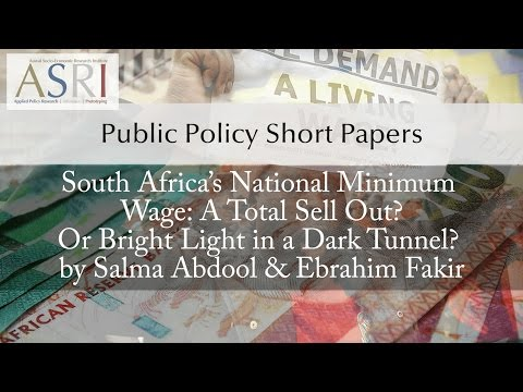 """""""South Africa's National Minimum Wage: A Total Sell Out? Or Bright Light in a Dark Tunnel?"""""""