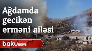 Azərbaycan tərəfinin humanizmi: Ağdamda gecikən erməni ailəsi ağ bayraq qaldıraraq köç etdi