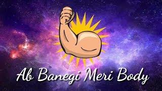 ab banegi meri body music video