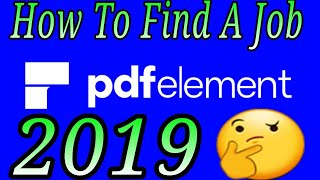 PDFelement How To Find A Job In 2019