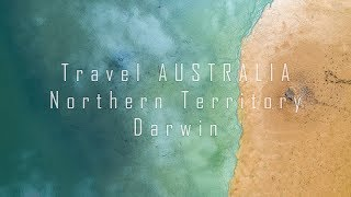 Travel AUSTRALIA. Northern Territory. Darwin. Episode 5