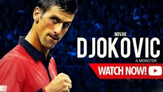 Novak Djokovic - A monster ᴴᴰ