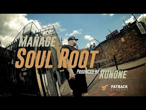 MANAGE - SOUL ROOT - (OFFICIAL HIP HOP VIDEO)