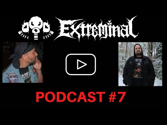 Metal Podcast #7 | Extreminal TV