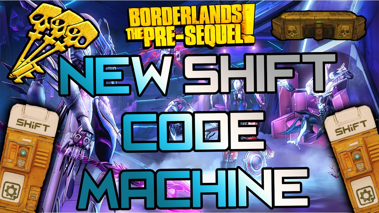 NEW! Borderlands: The Pre-Sequel - Shift Code Machine! + 20 Keys