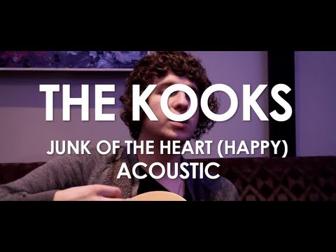 The Kooks - Junk Of The Heart (Happy) - Acoustic [ Live in Paris ]
