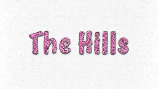 """""""The Hills"""" by The Weeknd *SPED UP*"""