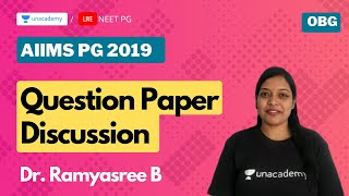 AIIMS PG 2019 | Question paper discussion with Dr. Ramyasree
