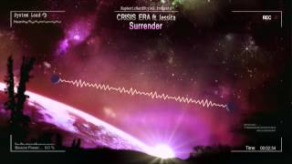 Crisis Era ft. Jessica - Surrender [HQ Free]