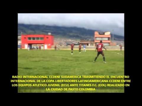 RADIO INTERNACIONAL CCDENI SUDAMÉRICA TRASMITIENDO EL ENCUENTRO DE LA COPA LIBERTADORES CCDENI