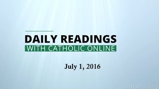 Daily Reading for Friday, July 1st, 2016 HD