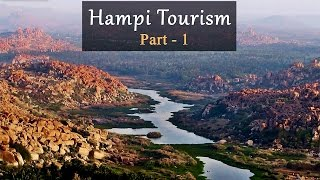 Hampi Tourism - Part 1 (Hampi Overview)