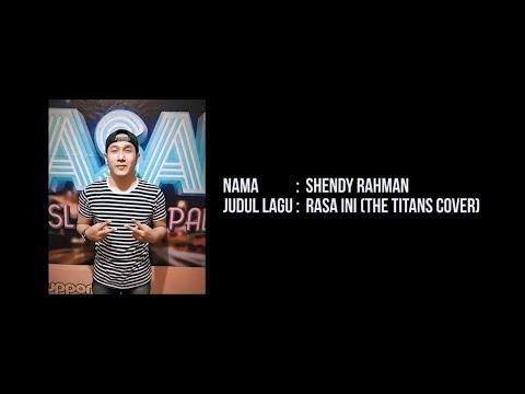 Shendy Rahman - Rasa Ini (The TITANS Cover)