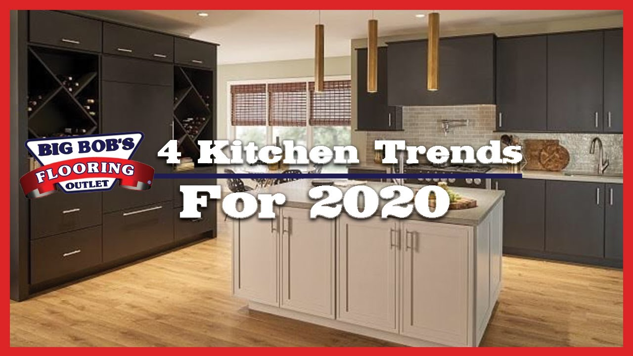 2020 Kitchen Trends.4 Kitchen Trends For 2020
