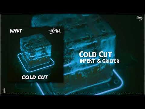 INFEKT & Griefer - Cold Cut [Free Download]