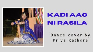 Kadi Aao Ni rasila!!!! Rajasthani folk dance