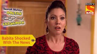 Your Favorite Character | Babita Is Shocked To See The News | Taarak Mehta Ka Ooltah Chashmah