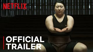 Little Miss Sumo | Main Trailer | Netflix