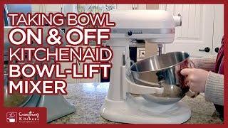 Taking the Bowl On & Off a KitchenAid Bowl Lift Mixer