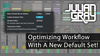 Optimize Workflow With A Custom Default Set - Ableton Live