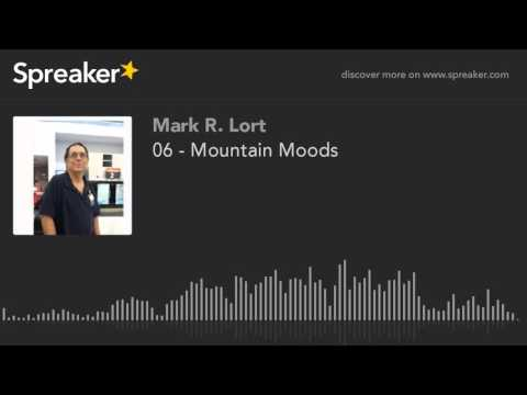 06 - Mountain Moods