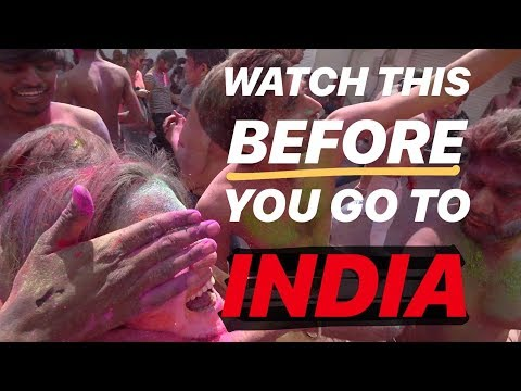 WATCH THIS BEFORE YOU GO TO INDIA