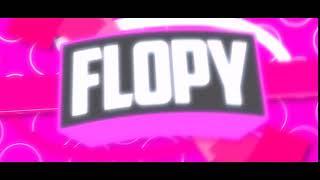 🔹 INTRO #41 Flopy [2D] 🔹 No Se Si Seguir Con Esto
