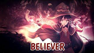 【Nightcore】→  Believer (Remix) 『Lyrics』