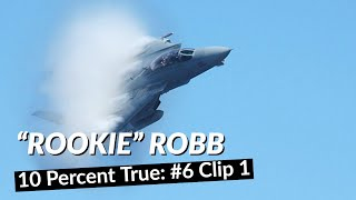 "10 Percent True: #6, Clip 1 - Adm (ret.) Jim ""Rookie"" Robb"