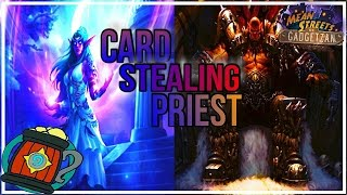 Hearthstone-Deck tech Thief Priest Serious casual Mean streets of gadgetzan